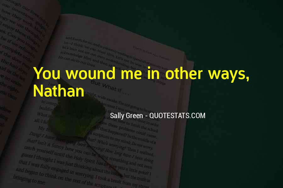 Sally Green Quotes #1455602