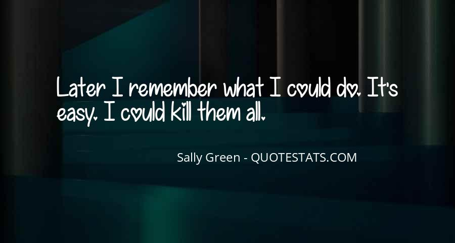 Sally Green Quotes #1485479