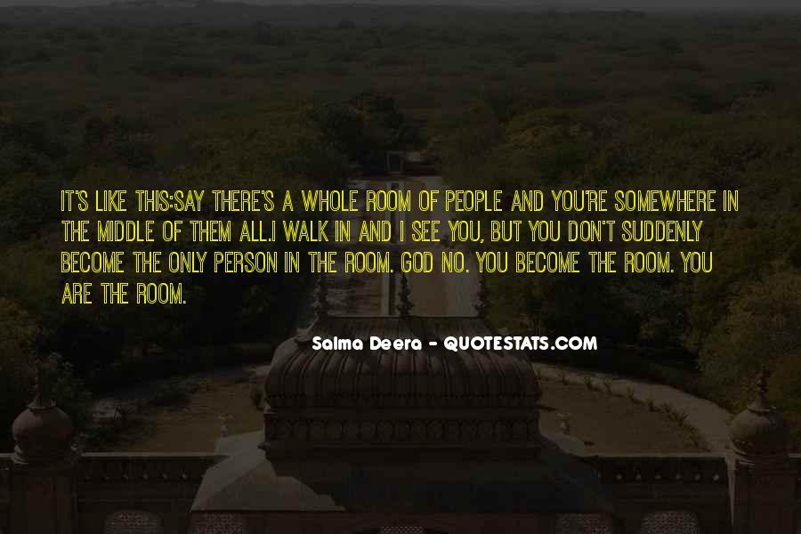 Salma Deera Quotes #1451213