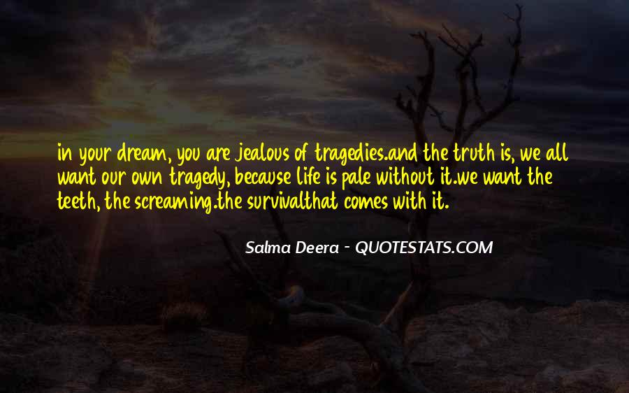 Salma Deera Quotes #1835775