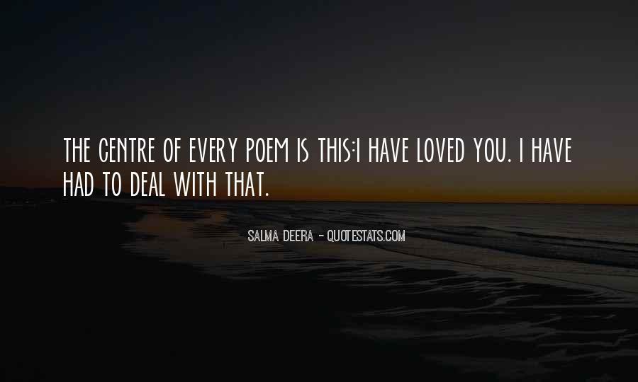 Salma Deera Quotes #224634
