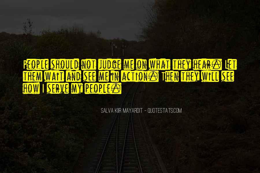 Salva Kiir Mayardit Quotes #1322427