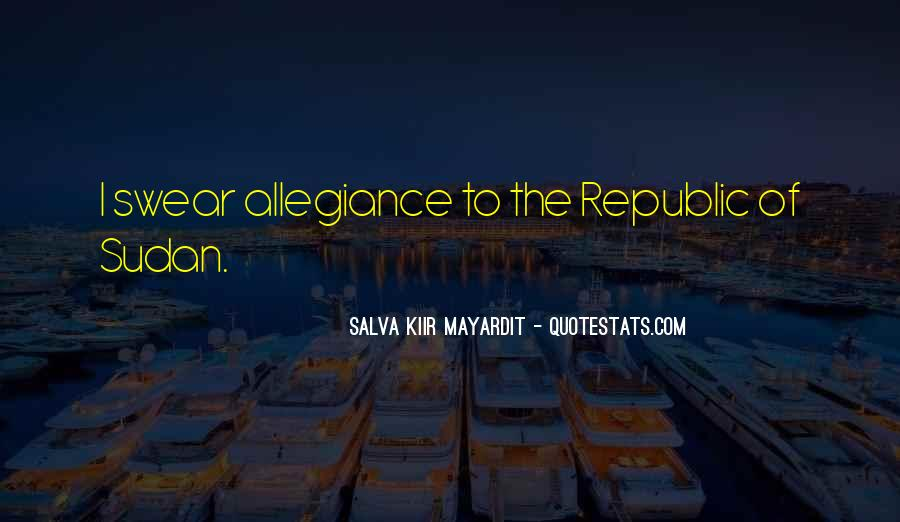 Salva Kiir Mayardit Quotes #1436483