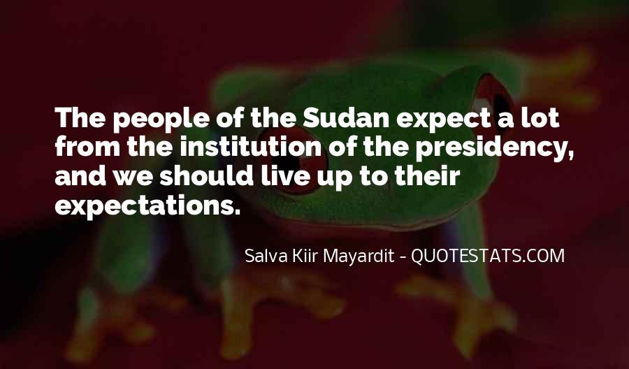 Salva Kiir Mayardit Quotes #1801484