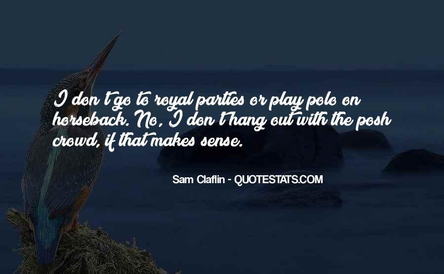 Sam Claflin Quotes #1647633