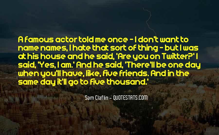 Sam Claflin Quotes #595066