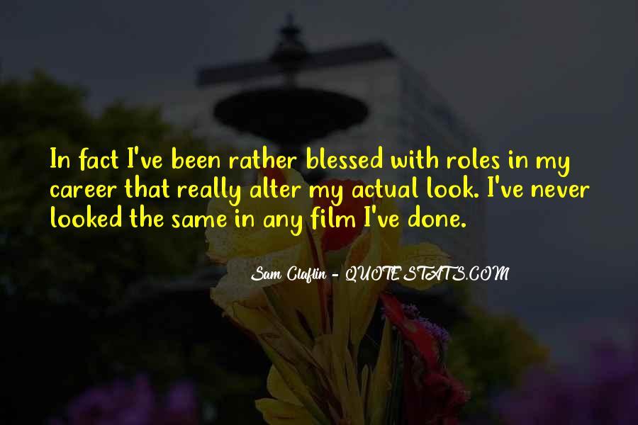 Sam Claflin Quotes #937316