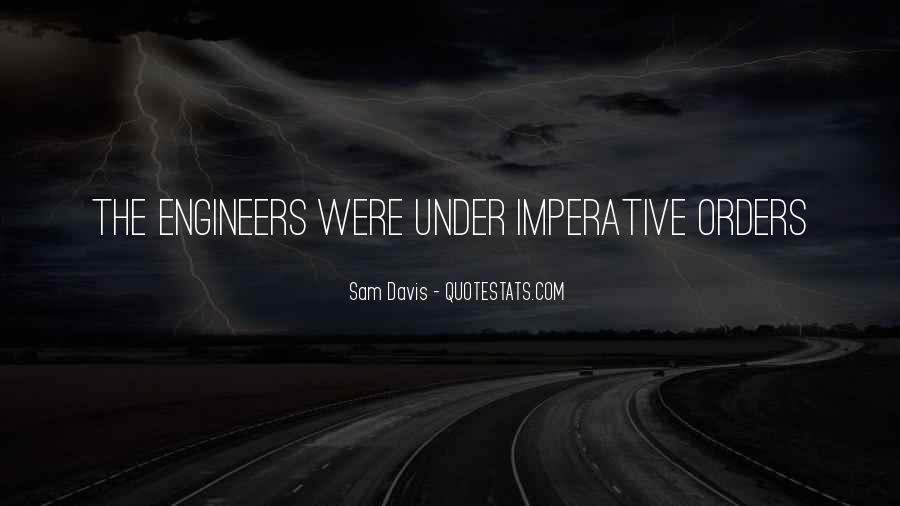 Sam Davis Quotes #1641194