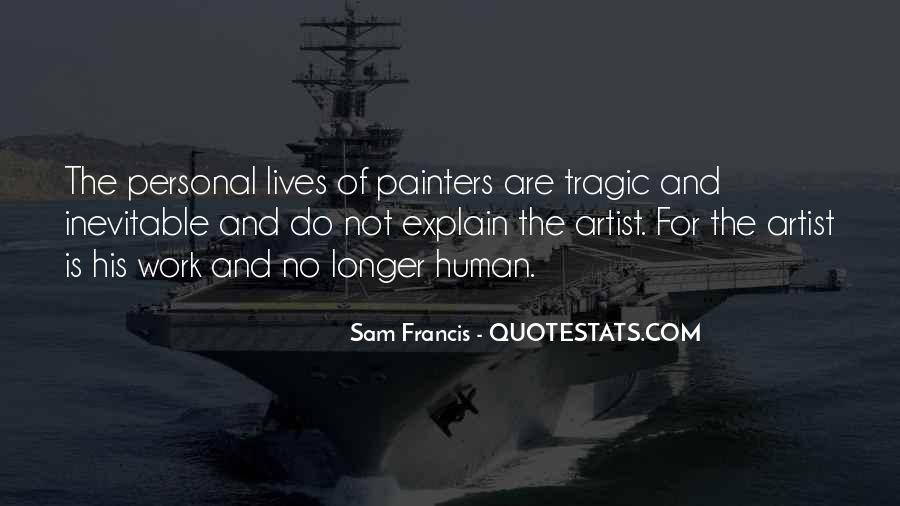Sam Francis Quotes #296247