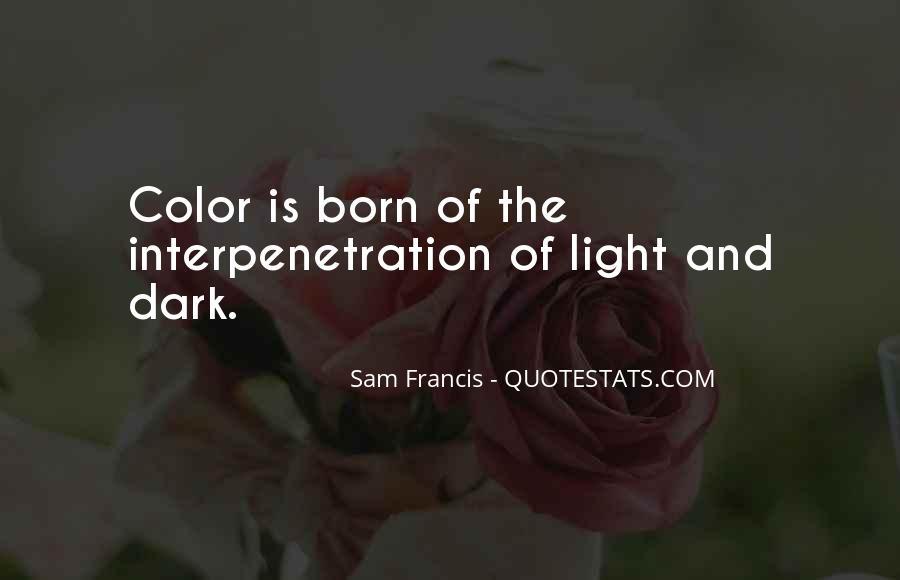 Sam Francis Quotes #577635