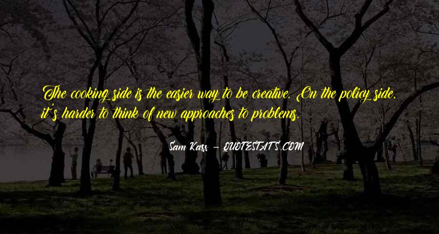 Sam Kass Quotes #174658