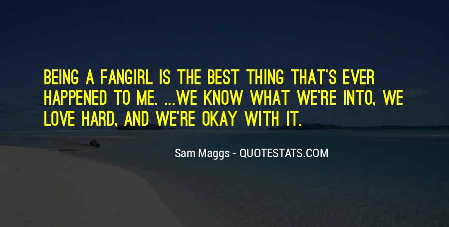 Sam Maggs Quotes #1279975