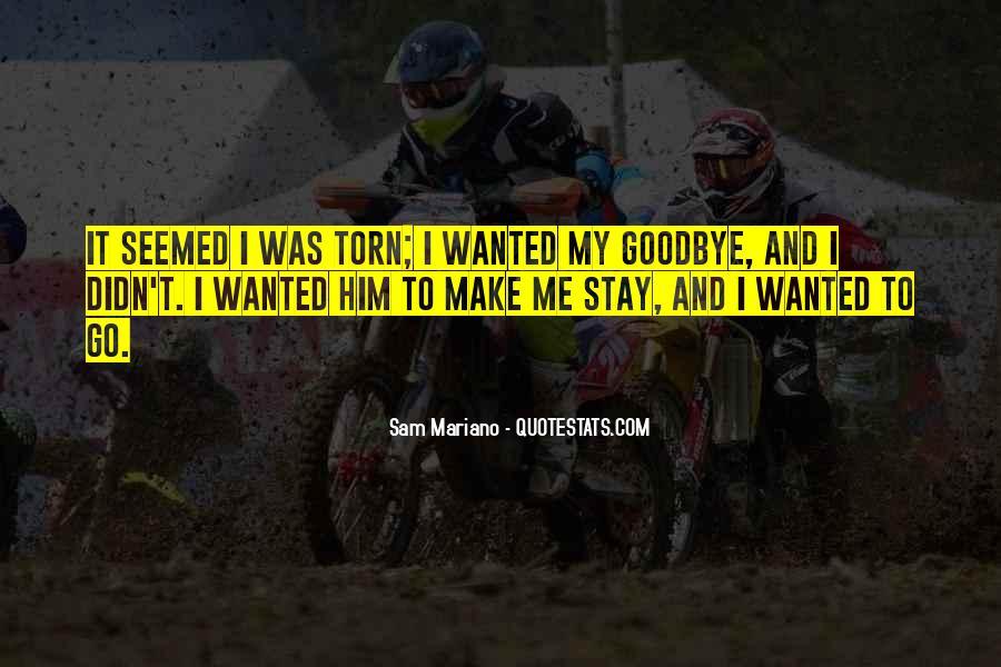 Sam Mariano Quotes #114929