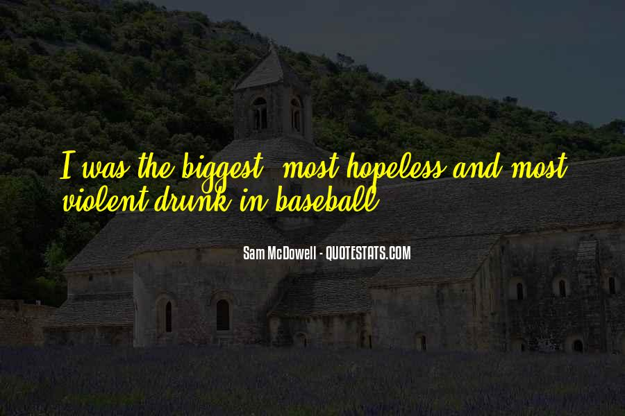 Sam McDowell Quotes #267169