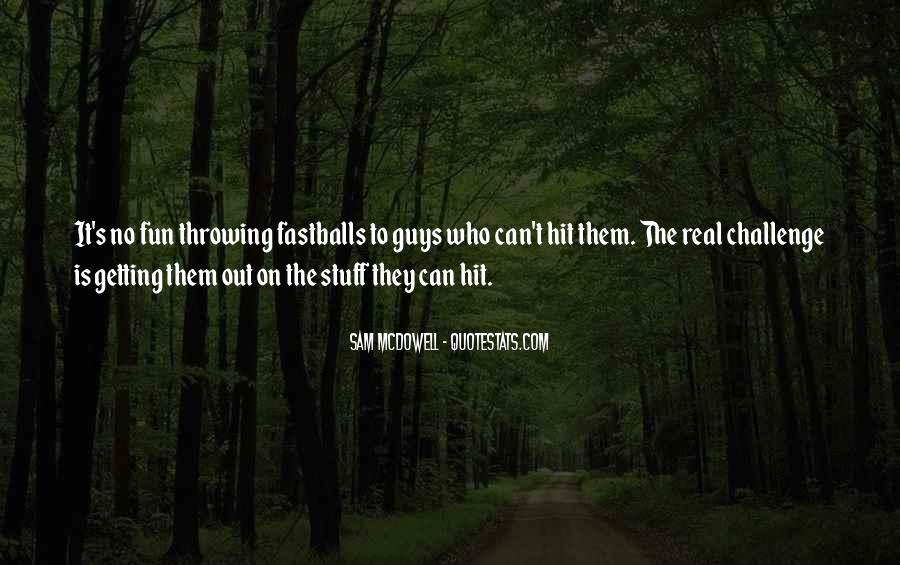 Sam McDowell Quotes #661934