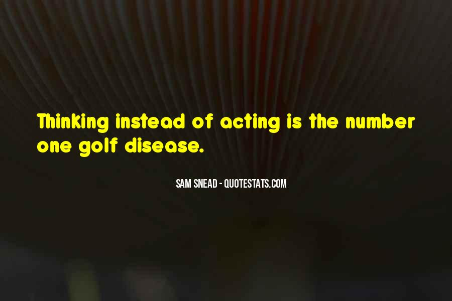 Sam Snead Quotes #1528191
