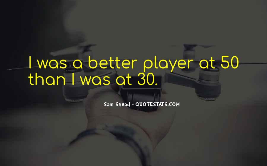Sam Snead Quotes #1549951