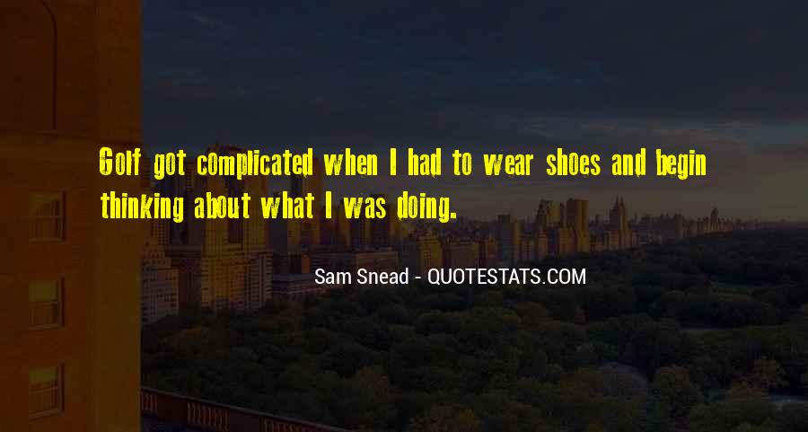 Sam Snead Quotes #252321