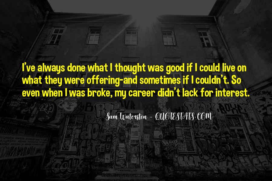 Sam Waterston Quotes #1212532