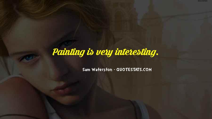 Sam Waterston Quotes #1772894