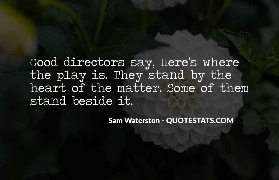 Sam Waterston Quotes #250103