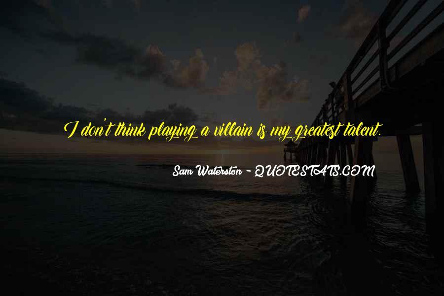 Sam Waterston Quotes #303976