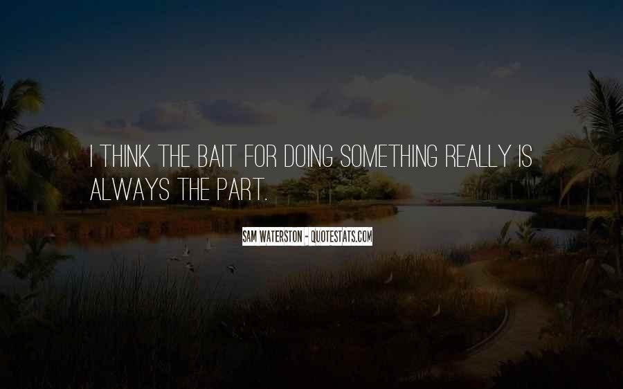 Sam Waterston Quotes #355057