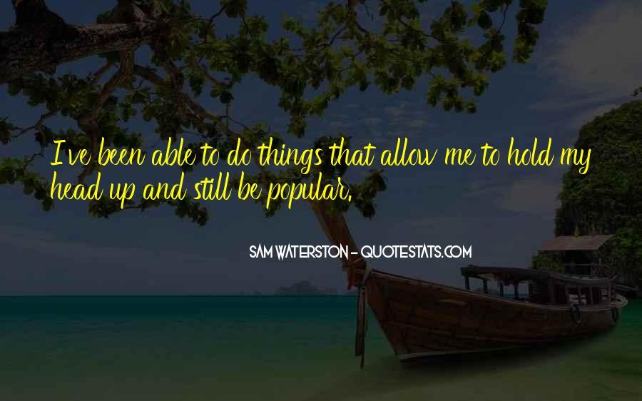 Sam Waterston Quotes #576024