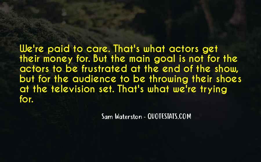 Sam Waterston Quotes #697956