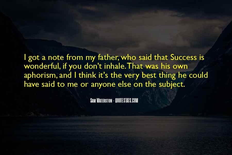 Sam Waterston Quotes #805338