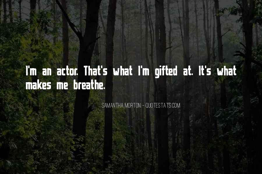 Samantha Morton Quotes #1013088