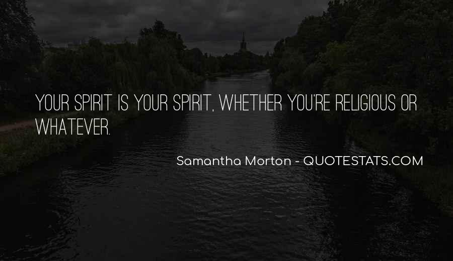 Samantha Morton Quotes #1121690