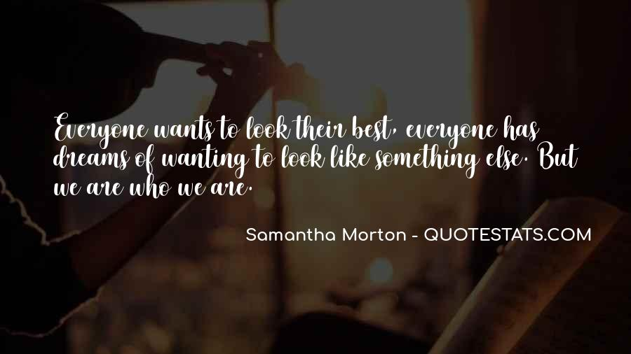 Samantha Morton Quotes #1300224