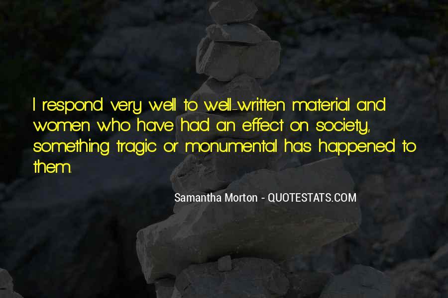 Samantha Morton Quotes #1526629