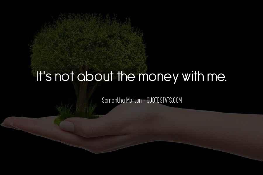 Samantha Morton Quotes #489528