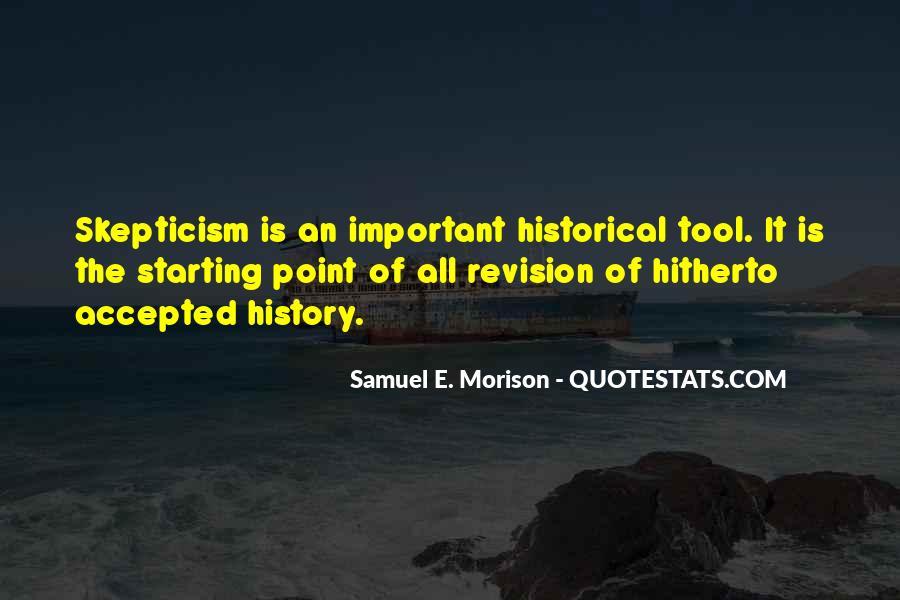 Samuel E. Morison Quotes #1004236