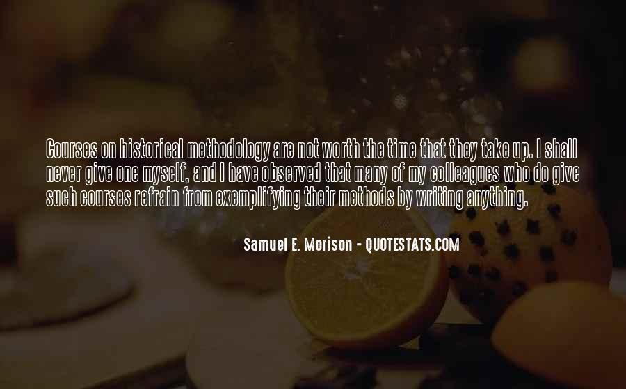 Samuel E. Morison Quotes #1390515
