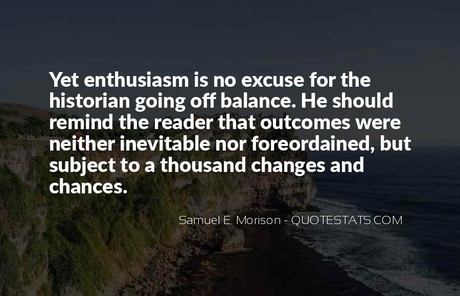 Samuel E. Morison Quotes #371517