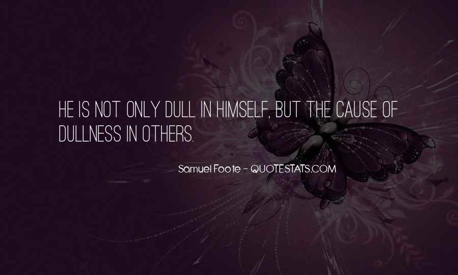 Samuel Foote Quotes #379717