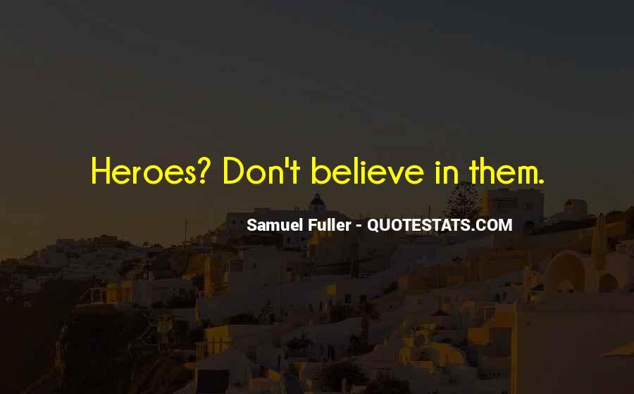 Samuel Fuller Quotes #1253008