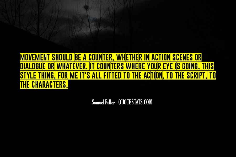 Samuel Fuller Quotes #1312088