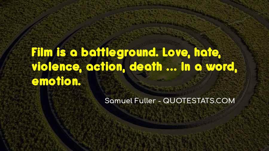 Samuel Fuller Quotes #1785854