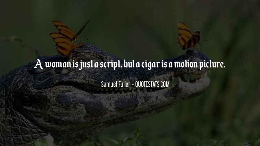 Samuel Fuller Quotes #390365