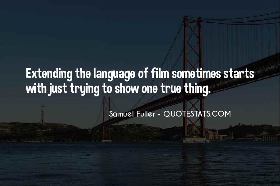 Samuel Fuller Quotes #470713