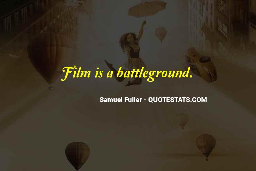 Samuel Fuller Quotes #471014