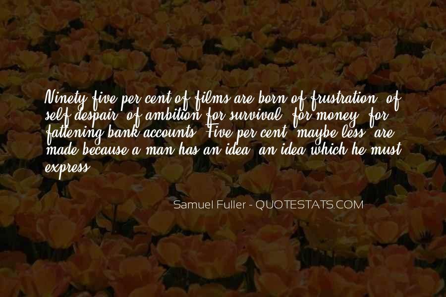 Samuel Fuller Quotes #778223