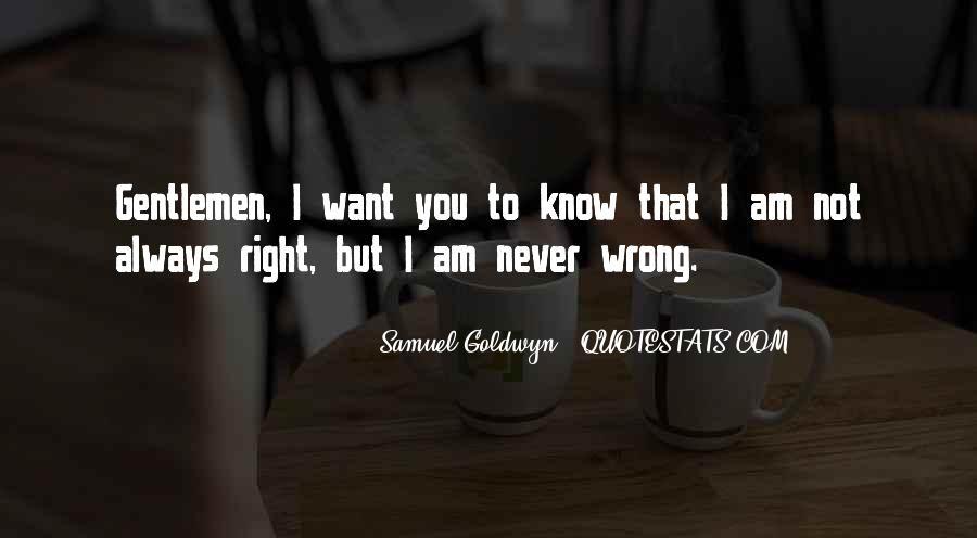 Samuel Goldwyn Quotes #1069283