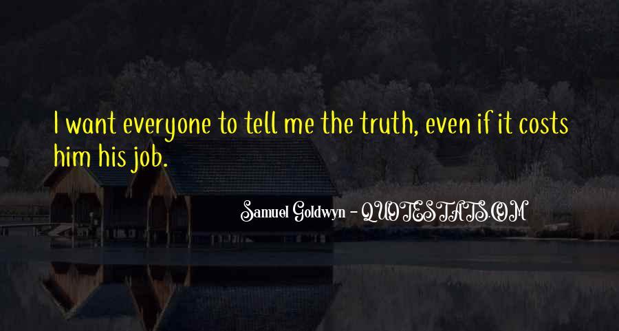 Samuel Goldwyn Quotes #1084882