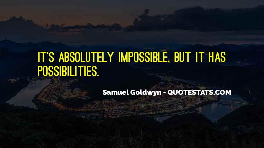 Samuel Goldwyn Quotes #1096770