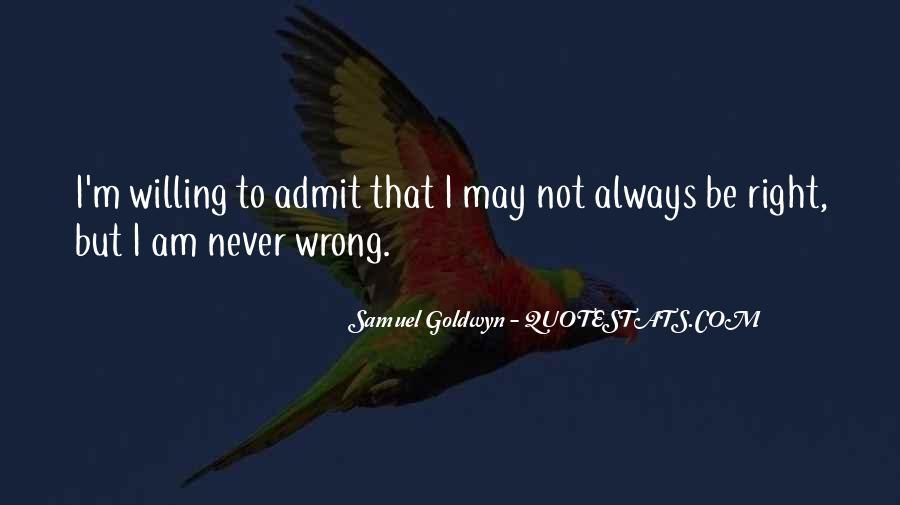 Samuel Goldwyn Quotes #1131739